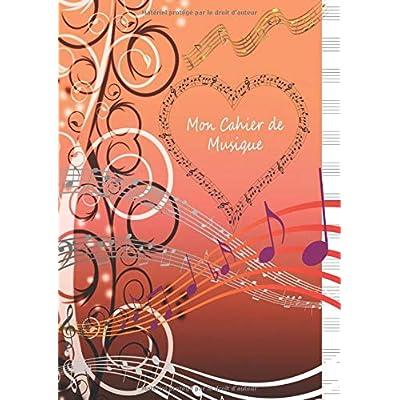 Mon Cahier de Musique: Cahier de Musique et Chant Grand Format 21 x 29,7cm (A4) - 100 pages - Interieur Seyes Grands Carreaux et Portees de Musique ... avec portée pour la composition musicale)