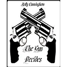 The Gun Decides (Decider Series Book 1) (English Edition)