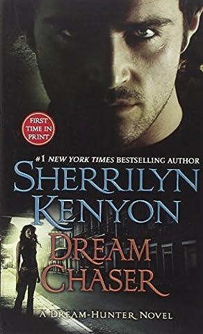Dream Chaser (Dream-Hunter Novels (Paperback))