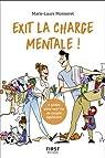 Exit la charge mentale ! par Monneret