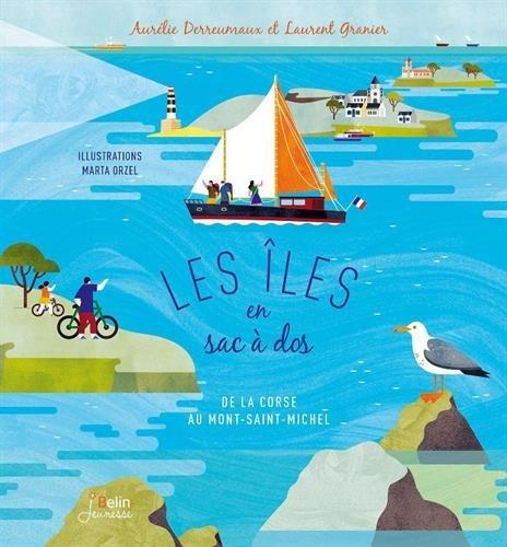 Les îles en sac à dos : de la Corse au Mont-Saint-Michel