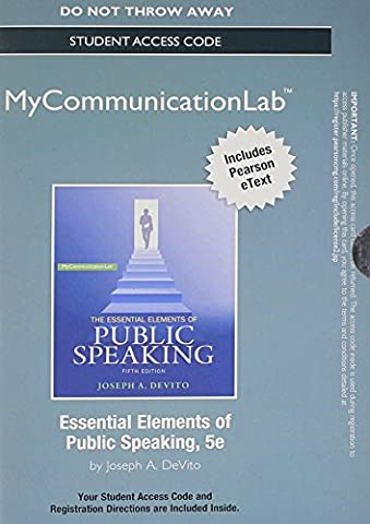 NEW MyCommunicationLab with Pearson eText -- Standalone Access Card -- for Essential Elements of Public Speaking