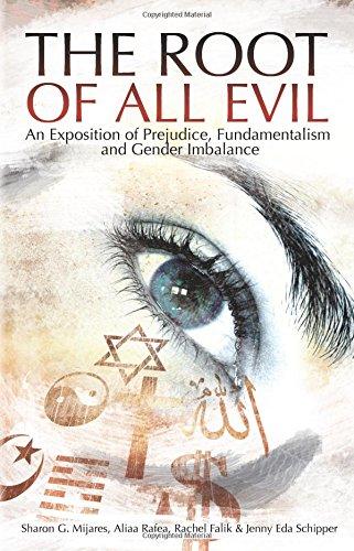 Root of All Evil: An Exposition Prejudice, Fundamentalism and Gender Imbalance por Sharon G. Mijares