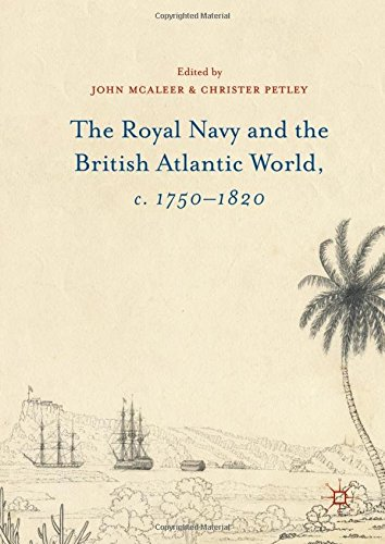 the-royal-navy-and-the-british-atlantic-world-c-1750-1820
