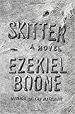 Skitter: A Novel (The Hatching Series, Band 2)