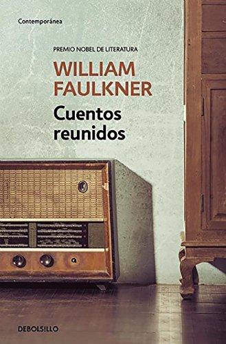 Cuentos reunidos (CONTEMPORANEA) por William Faulkner
