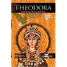 Theodora with Translation and Introduction by Matti Moosa (Publications of the Archdiocese of the Syriac Orthodox Churc)
