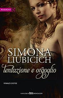 Simona Liubicich - Tentazione e orgoglio (2013)