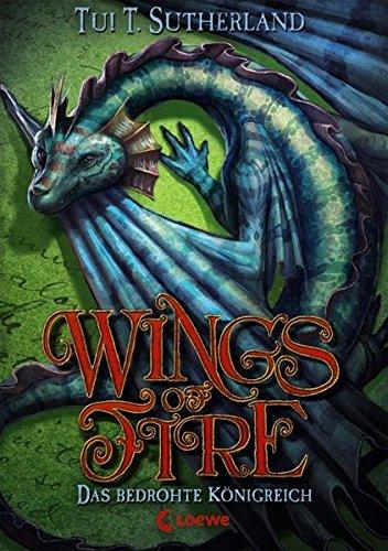 Wings of Fire - Das bedrohte Königreich: Band 3