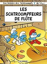 Une histoire des Schtroumpfs - Les schtroumpfeurs de flute