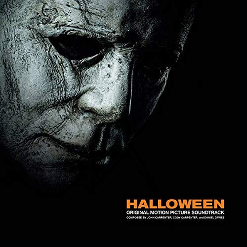 John Carpenter , Cody Carpenter , Daniel Davies - Halloween (Original Motion Picture Soundtrack) - Sacred Bones Records - SBR213