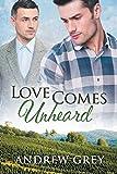 Love Comes Unheard