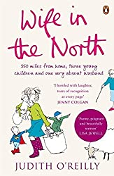 Wife in the North by Judith O'Reilly (2008-07-03)
