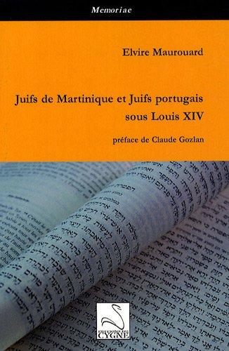 Juifs de Martinique et Juifs portugais sous Louis XIV