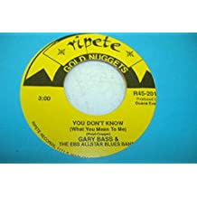 GARY BASS & THE EBS ALLSTAR BLUES BAND 45 RPM You Don't Know (What You Mean To Me) / Put It Where You Want It