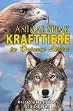Animal Speak: Krafttiere in Deinem Leben: Der Klassiker von Ted Andrews (edition tieger) - Ted Andrews