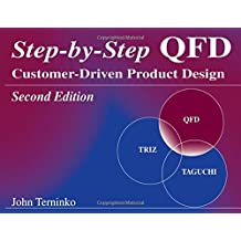 Step-By-Step Qfd: Customer-Driven Product Design