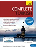 Complete Turkish Beginner to Intermediate Course: (Book and audio support) Learn to read, write, speak and understand a new language with Teach Yourself (Teach Yourself Language)