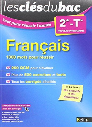 Français 2de-Tle : 1000 mots pour réussir par Claude Lebrun