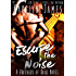 Escape the Noise (A Brothers of Rock - GONE BY AUTUMN - Novel)