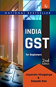 India GST for Beginners: 2nd Edition