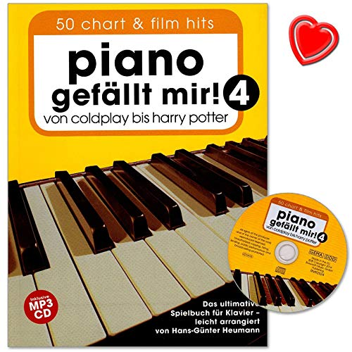 Piano gefällt mir Band 4 mit CD - 50 Chart und Film Hits von Coldplay bis Harry Potter. Das ultimative Spielbuch für Klavier mit Notenklammer - BOE7757 9783865438652 -