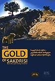 The Gold of Sakdrisi: Man's first gold mining enterprise (Veröffentlichungen aus dem Deutschen Bergbau-Museum Bochum)