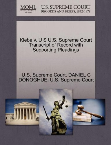 klebe-v-u-s-us-supreme-court-transcript-of-record-with-supporting-pleadings