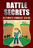 Battle Secrets: Ultimate Combat Guide for Minecraft (Unofficial)
