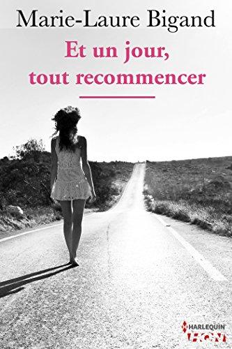 Et un jour, tout recommencer (HQN) (French Edition)
