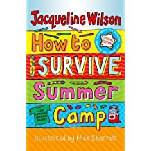 How to Survive Summer Camp by Jacqueline Wilson (2011-06-02)