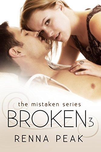 Broken #3 (The Mistaken Series Book 9)