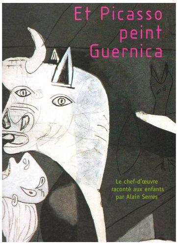 Et Picasso peint Guernica
