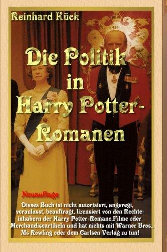 Von Potter Politik Harry (Die Politik in Harry Potter-Romanen: Die Politik hinter den Romanen)