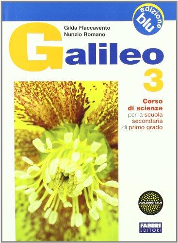 Galileo. Ediz. blu. Per la Scuola media: 3