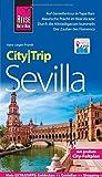 Reise Know-How CityTrip Sevilla: Reiseführer mit Faltplan und kostenloser Web-App - Hans-Jürgen Fründt