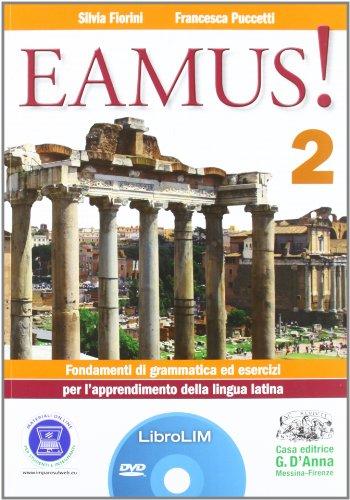 Eamus! Fondamenti di grammatica ed esercizi per l'apprendimento della lingua latinaLIM. Per i Licei e gli Ist. magistrali. Con espansione online. Con libro: 2