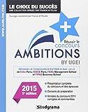 Réussir le concours Ambitions + - Edition 2015