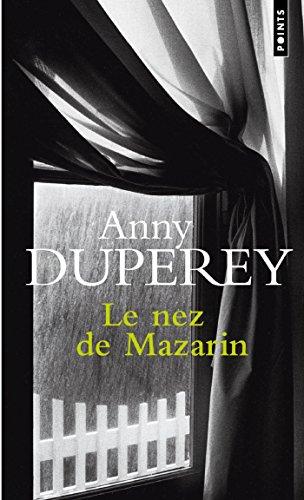 Le nez de Mazarin par [Duperey, Anny]