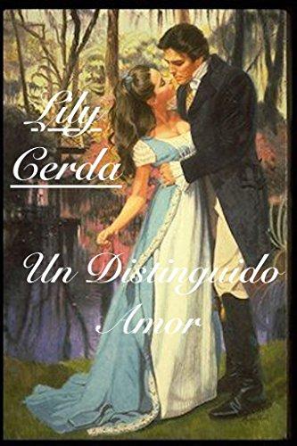 Un Distinguido Amor: Lady Susan por Lily Cerda