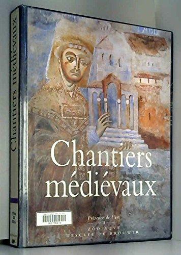 Chantiers médiévaux
