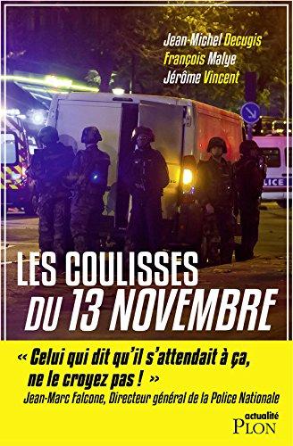 Les coulisses du 13 novembre par Jean-Michel DECUGIS