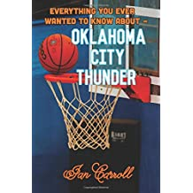 Everything You Ever Wanted to Know About Oklahoma City Thunder