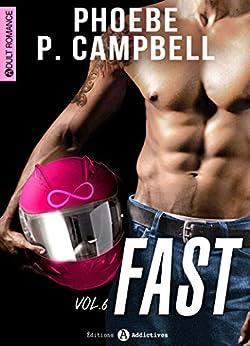 Fast - 6 par [Campbell, Phoebe P. ]