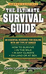 The Ultimate Survival Guide (Harperessentials) by John 'Lofty' Wiseman (2004-10-26)