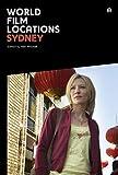 Telecharger Livres World Film Locations Sydney by Neil Mitchell 5 Dec 2014 Paperback (PDF,EPUB,MOBI) gratuits en Francaise
