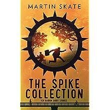 The Spike collection: Ten random short stories