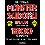 The Ultimate Monster Sudoku Book Chock Full Of 1800 Puzzles To Give Your Brain A Really Good Workout. Easy Edition: Brain Gym Series Book