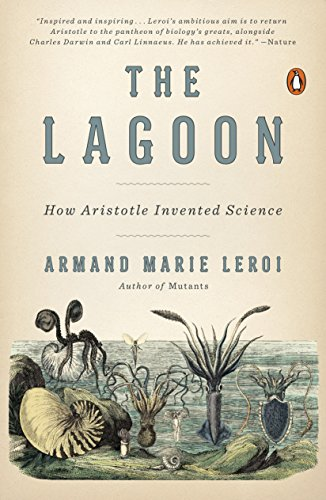 19th Biologie Edition (The Lagoon: How Aristotle Invented Science)