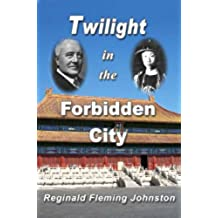 Twilight In the Forbidden City (Revised and Illustrated 4th Edition) (English Edition)